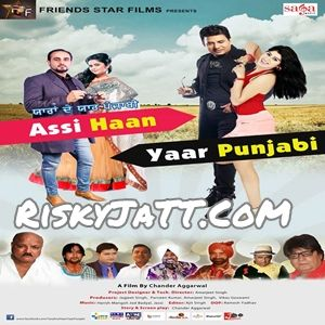 Assi Haan Yaar Punjabi By Lehmber Hussainpuri, Manjeet Roopowaliya and others... full mp3 album