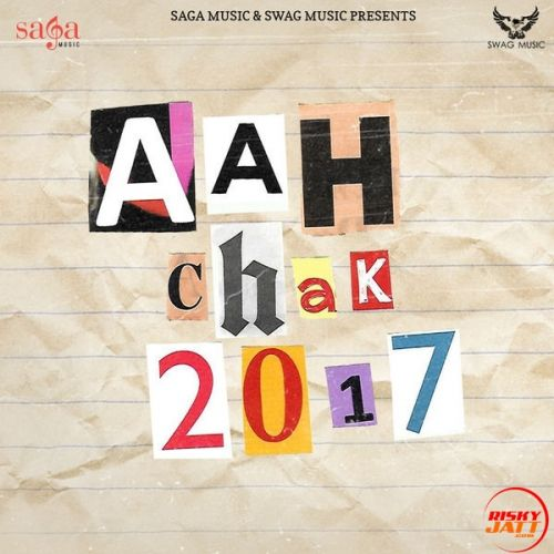 Aah Chak 2017 By Babbu Maan, San D and others... full mp3 album