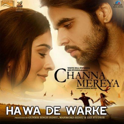 Hawa De Warke Channa Mereya Ninja Mp3 Song Download Mr Jatt Im