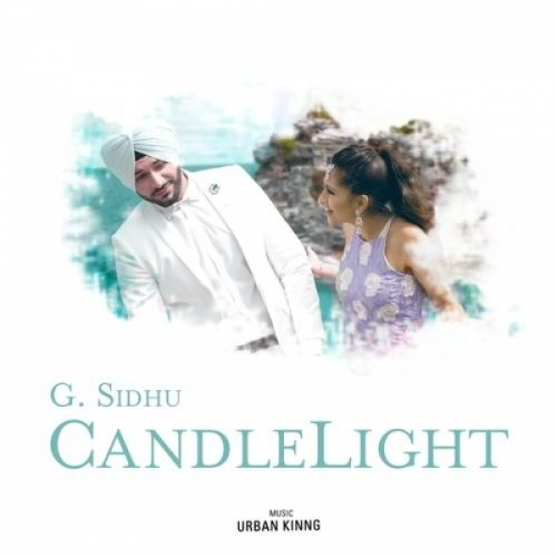 Candle Light G Sidhu mp3 song download, Candle Light G Sidhu full album mp3 song