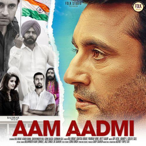 Aam Aadmi By Raj Brar, Parrav Virk and others... full mp3 album