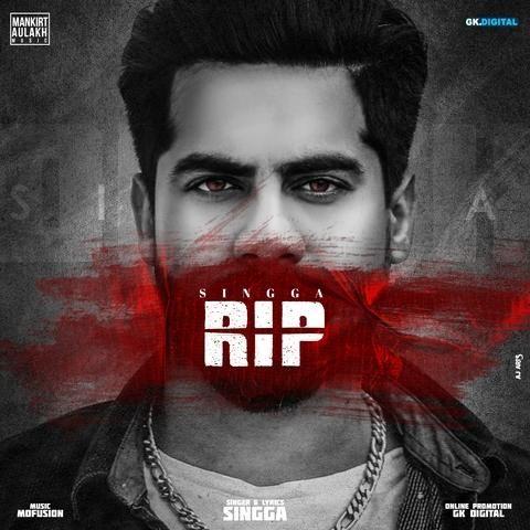 Rip Singga Mp3 Song Download - Mr-jatt.Im