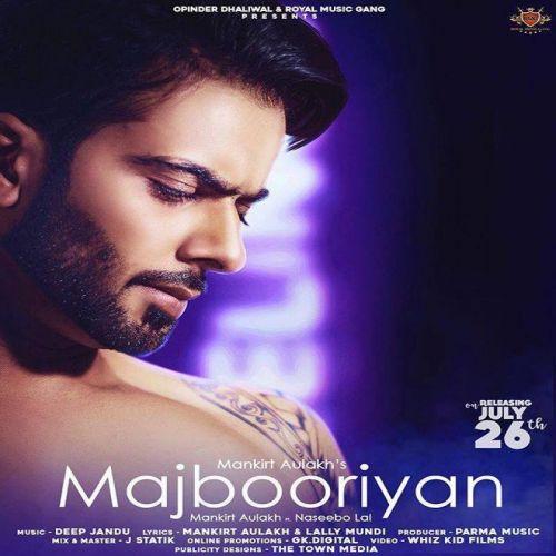 Majbooriyan Mankirt Aulakh, Naseebo Lal mp3 song download, Majbooriyan Mankirt Aulakh, Naseebo Lal full album mp3 song