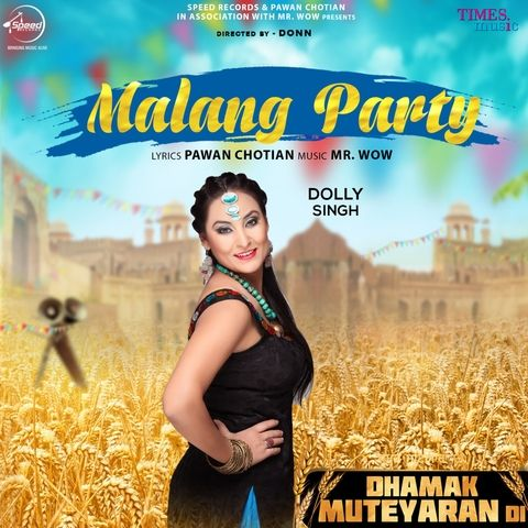 Malang Party Dolly Singh Mp3 Song Download Mr Jatt Im