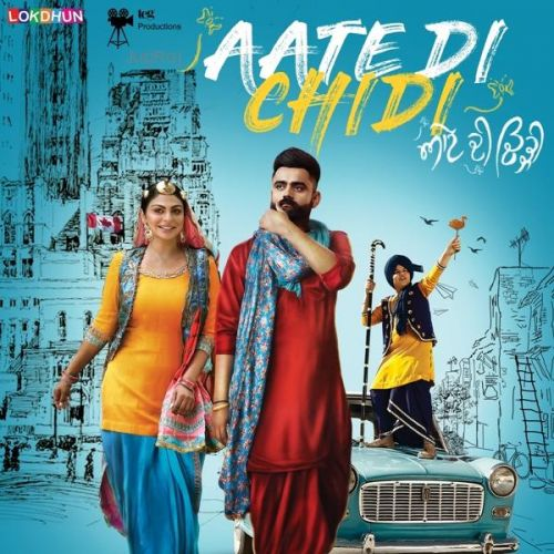 Aate Di Chidi By Mankirat Pannu, Ammy Virk and others... full mp3 album
