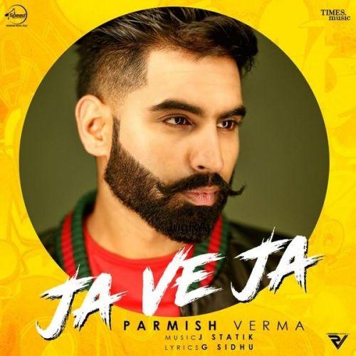Ja Ve Ja Parmish Verma mp3 song download, Ja Ve Ja Parmish Verma full album mp3 song