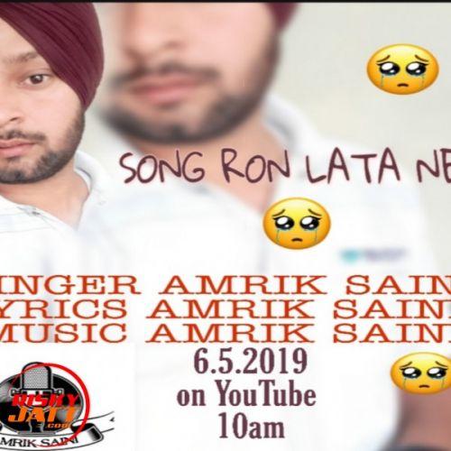 Ron lata ni Amrik Saini mp3 song download, Ron lata ni Amrik Saini full album mp3 song