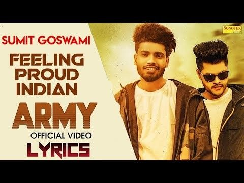 Feeling Proud Indian Aarmi Sumit Goswami mp3 song download, Feeling Proud Indian Aarmi Sumit Goswami full album mp3 song
