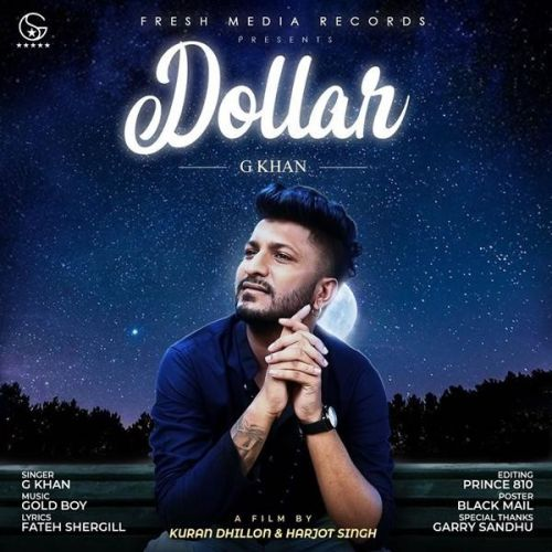 Dollar G Khan, Garry Sandhu mp3 song download, Dollar G Khan, Garry Sandhu full album mp3 song