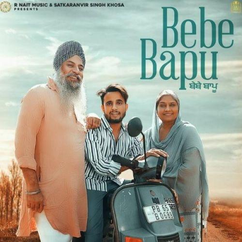 Bebe Bapu R Nait mp3 song download, Bebe Bapu R Nait full album mp3 song