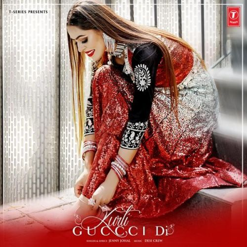 Kurti Guccci Di Jenny Johal mp3 song download, Kurti Guccci Di Jenny Johal full album mp3 song