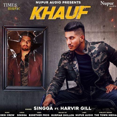 Khauf Harvir Gill, Singga mp3 song download, Khauf Harvir Gill, Singga full album mp3 song