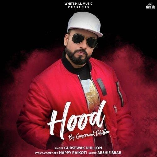 Hood Gursewak Dhillon mp3 song download, Hood Gursewak Dhillon full album mp3 song