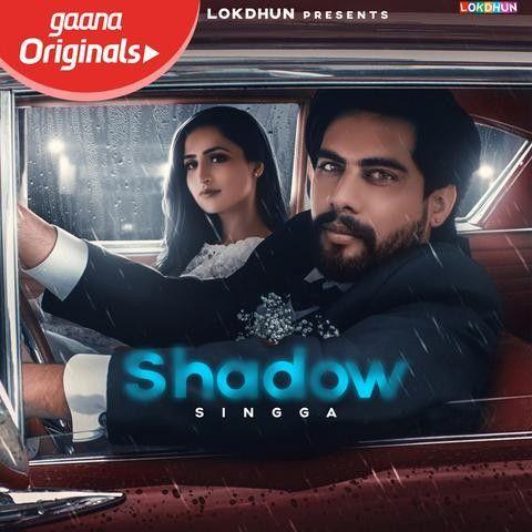 Shadow Singga Mp3 Song Download Mr Jatt Im