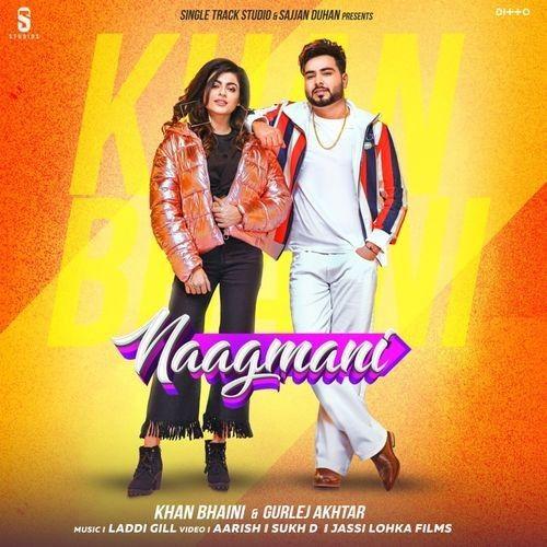 Naagmani Khan Bhaini Gurlej Akhtar Mp3 Song Download Mr Jatt Im