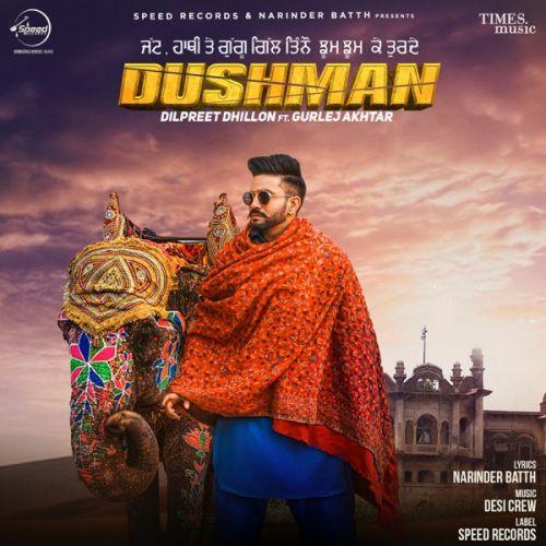 Chandigarh Dilpreet Dhillon, Gurlej Akhtar mp3 song download, Dushman Dilpreet Dhillon, Gurlej Akhtar full album mp3 song