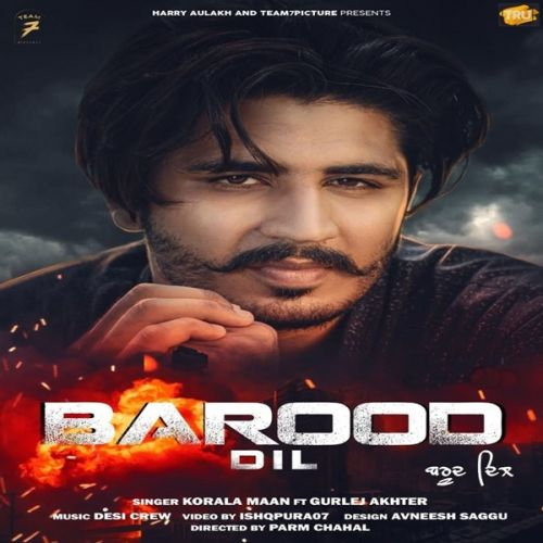 Barood Dil Korala Maan, Gurlez Akhtar mp3 song download, Barood Dil Korala Maan, Gurlez Akhtar full album mp3 song