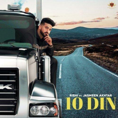 10 Din Rishi, Jasmeen Akhtar mp3 song download, 10 Din Rishi, Jasmeen Akhtar full album mp3 song