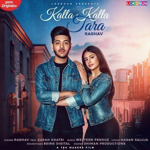 Kalla Kalla Tara Raghav Mp3 Song Download Mr Jatt Im