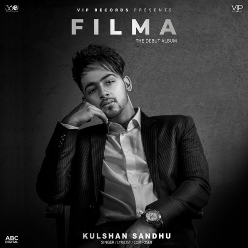 Filma By Kulshan Sandhu, Preet Hundal and others... full mp3 album