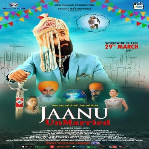 Jaanu Unmarried By Sain Brothers, Ajit Singh and others... full mp3 album