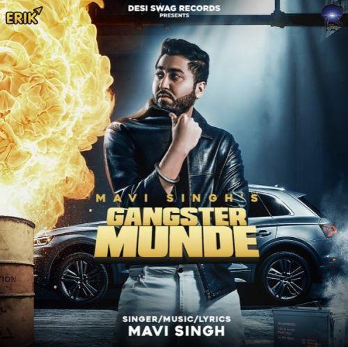 Gangster Munde Mavi Singh mp3 song download, Gangster Munde Mavi Singh full album mp3 song