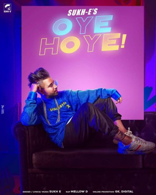 Oye Hoye Mellow D, Sukh E mp3 song download, Oye Hoye Mellow D, Sukh E full album mp3 song