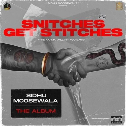 Snitches Get Stitches By Sidhu Moose Wala full mp3 album