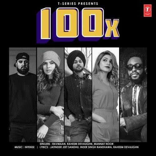 100X Ravmaan, Mannat Noor mp3 song download, 100X Ravmaan, Mannat Noor full album mp3 song