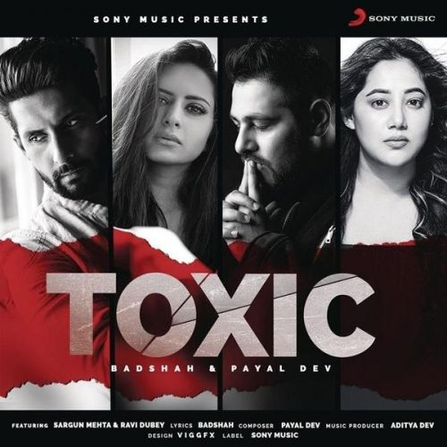 Toxic Badshah, Payal Dev Mp3 Song Download - Mr-jatt.Im
