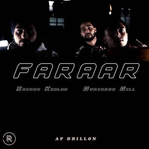 Faraar Gurinder Gill, Shinda Kahlon mp3 song download, Faraar Gurinder Gill, Shinda Kahlon full album mp3 song
