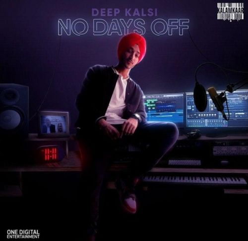 No Days Off By Deep Kalsi, Harjas and others... full mp3 album