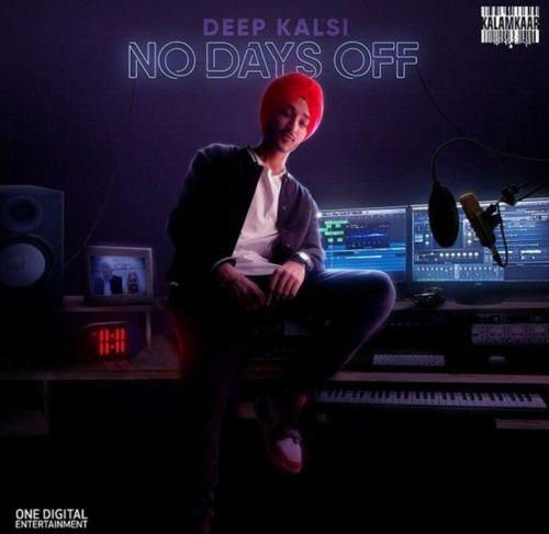 Tauba Tauba Deep Kalsi, Sikander Kahlon mp3 song download, No Days Off Deep Kalsi, Sikander Kahlon full album mp3 song