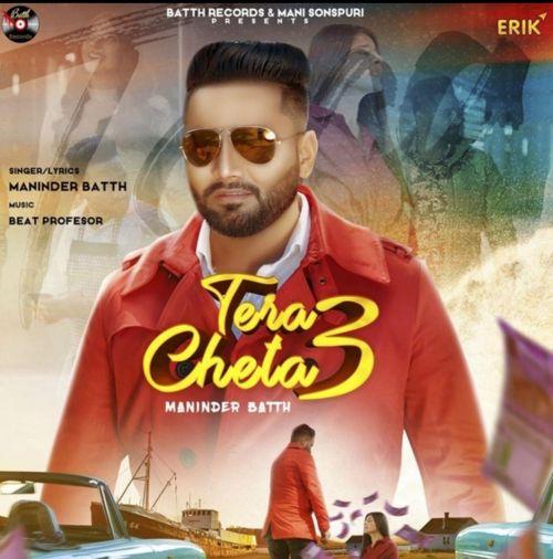 Tera Cheta 3 Maninder Batth mp3 song download, Tera Cheta 3 Maninder Batth full album mp3 song