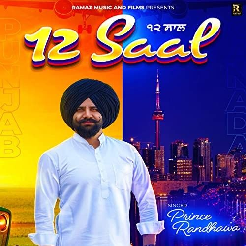 12 Saal Prince Randhawa mp3 song download, 12 Saal Prince Randhawa full album mp3 song