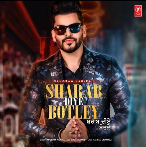 Sharab Diye Botley Sangram Hanjra mp3 song download, Sharab Diye Botley Sangram Hanjra full album mp3 song