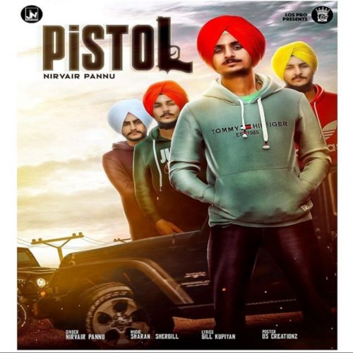 Pistol Group Nirvair Pannu mp3 song download, Pistol Group Nirvair Pannu full album mp3 song