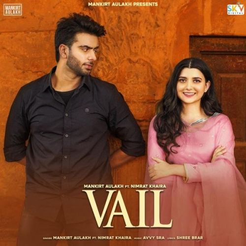 Vail Mankirt Aulakh mp3 song download, Vail Mankirt Aulakh full album mp3 song