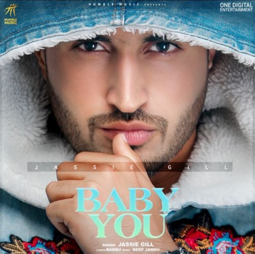 Baby You Jassie Gill mp3 song download, Baby You Jassie Gill full album mp3 song