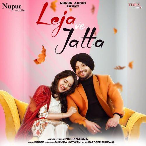 Leja Ve Jatta Inder Nagra mp3 song download, Leja Ve Jatta Inder Nagra full album mp3 song