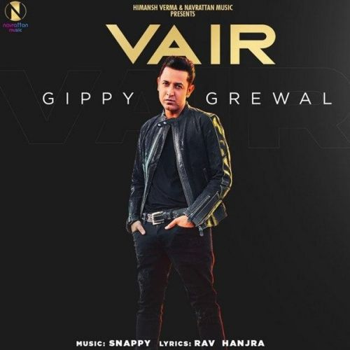 Vair Gippy Grewal mp3 song download, Vair Gippy Grewal full album mp3 song