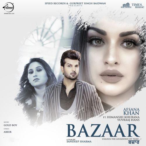 Bazaar Afsana Khan mp3 song download, Bazaar Afsana Khan full album mp3 song