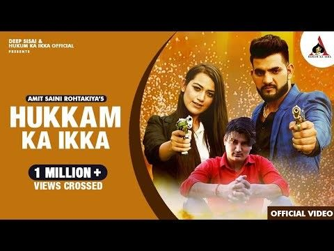 Hukam Ka Ikka Part 1 Amit Saini Rohtakiya mp3 song download, Hukam Ka Ikka Part 1 Amit Saini Rohtakiya full album mp3 song
