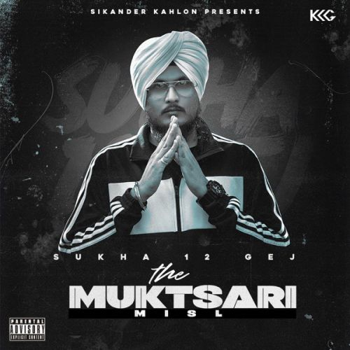The Muktsari Misl By Sukha 12 Gej, Rob C and others... full mp3 album