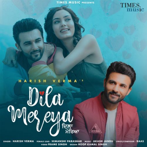 Dila Mereya Harish Verma Mp3 Song Download Mr Jatt Im
