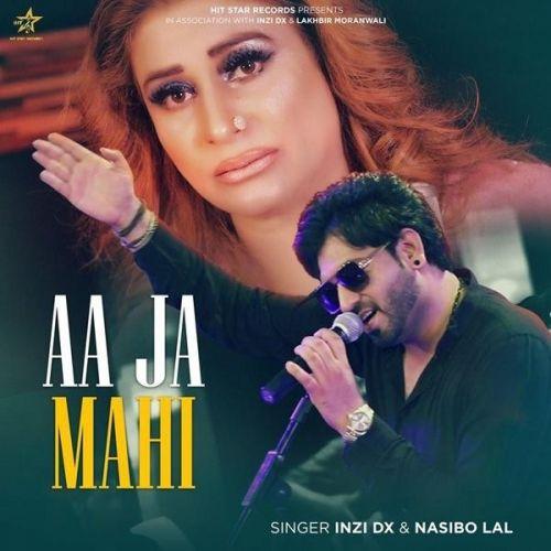 Aa Ja Mahi Naseebo Lal, Inzi Dx mp3 song download, Aa Ja Mahi Naseebo Lal, Inzi Dx full album mp3 song
