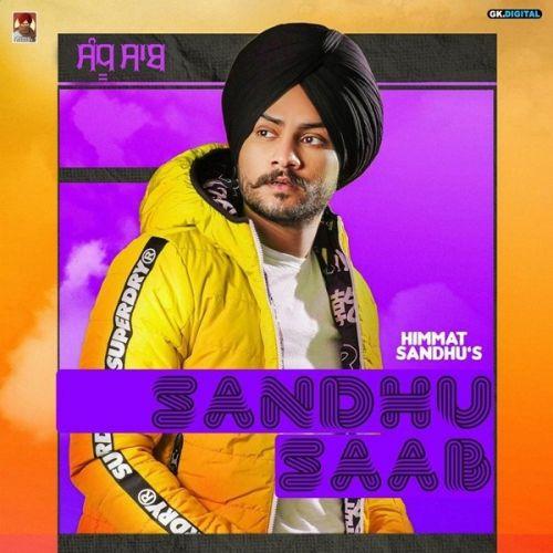 Yaad Teri Himmat Sandhu mp3 song download, Sandhu Saab Himmat Sandhu full album mp3 song