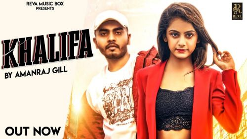 Khalifa Amanraj Gill mp3 song download, Khalifa Amanraj Gill full album mp3 song