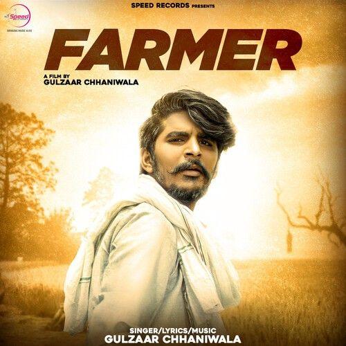 Farmer Gulzaar Chhaniwala mp3 song download, Farmer Gulzaar Chhaniwala full album mp3 song