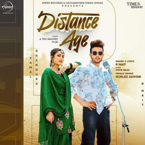 Distance Age R Nait, Gurlez Akhtar mp3 song download, Distance Age R Nait, Gurlez Akhtar full album mp3 song